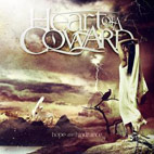 heart of a coward: Hope And Hindrance