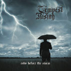 tempest rising: Calm Before The Storm [EP]