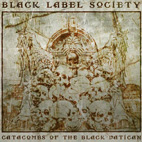 black label society: Catacombs Of The Black Vatican