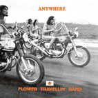 Flower Travellin Band: Anywhere