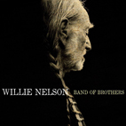 willie nelson: Band Of Brothers