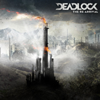 Deadlock: The Re-Arrival