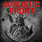agnostic front: The American Dream Died