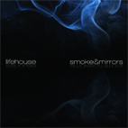 lifehouse: Smoke & Mirrors