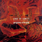 edge of sanity: Purgatory Afterglow
