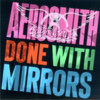 aerosmith: Done With Mirrors
