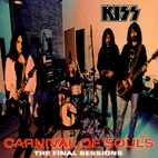 kiss: Carnival Of Souls: The Final Sessions