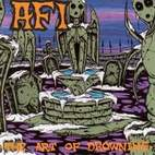 AFI: The Art Of Drowning