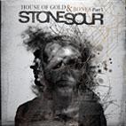 stone sour: House Of Gold & Bones - Part 1