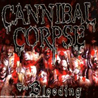 cannibal corpse: The Bleeding