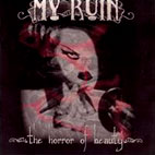 my ruin: Horror Of Beauty