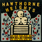 hawthorne heights: Skeletons