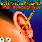 butthole surfers: Electriclarryland