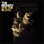 the bravery: Stir The Blood