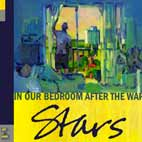 stars: In Our Bedroom After The War