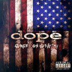 dope: American Apathy