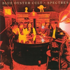 blue oyster cult: Spectres