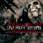 all shall perish: Hate, Malice, Revenge