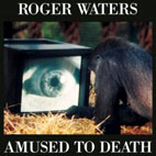 roger waters: Amused To Death