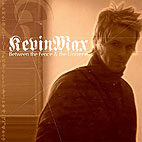 kevin max: Between The Fence & The Univerrse