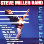 steve miller band: Living In The USA