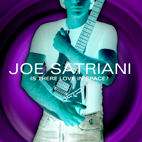 joe satriani: Is There Love In Space?