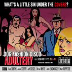dog fashion disco: Adultery