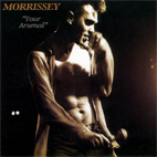morrissey: Your Arsenal