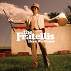 the fratellis: Here We Stand