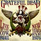 grateful dead: Live At The Cow Palace: New Years Eve 1976