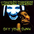marilyn manson: Get Your Gunn [Single]