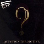 feff: Question The Motive