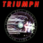 triumph: Rock & Roll Machine
