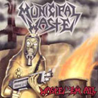 municipal waste: Waste 'Em All
