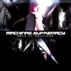 machinae supremacy: Deus Ex Machinae