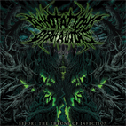 annotations of an autopsy: Before The Throne Of Infection
