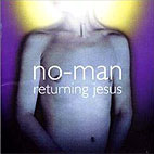 no-man: Returning Jesus