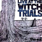 The Fall: Live At The Witch Trials