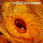 catherine wheel: Ferment