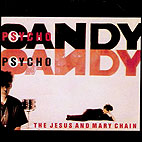 The Jesus and Mary Chain: Psychocandy