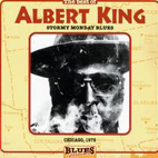 albert king: The Best Of Albert King: Stormy Monday Blues, Chic