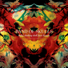 band of skulls: Baby Darling Doll Face Honey