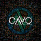 cavo: Thick As Thieves