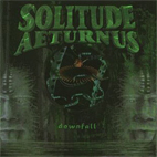 solitude aeturnus: Downfall