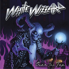 White Wizzard: Over The Top
