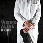 the word alive: Deceiver