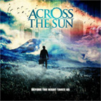 across the sun: Before The Night Takes Us