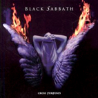 black sabbath: Cross Purposes