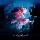 The Pineapple Thief: All The Wars