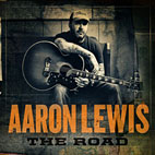 aaron lewis: The Road